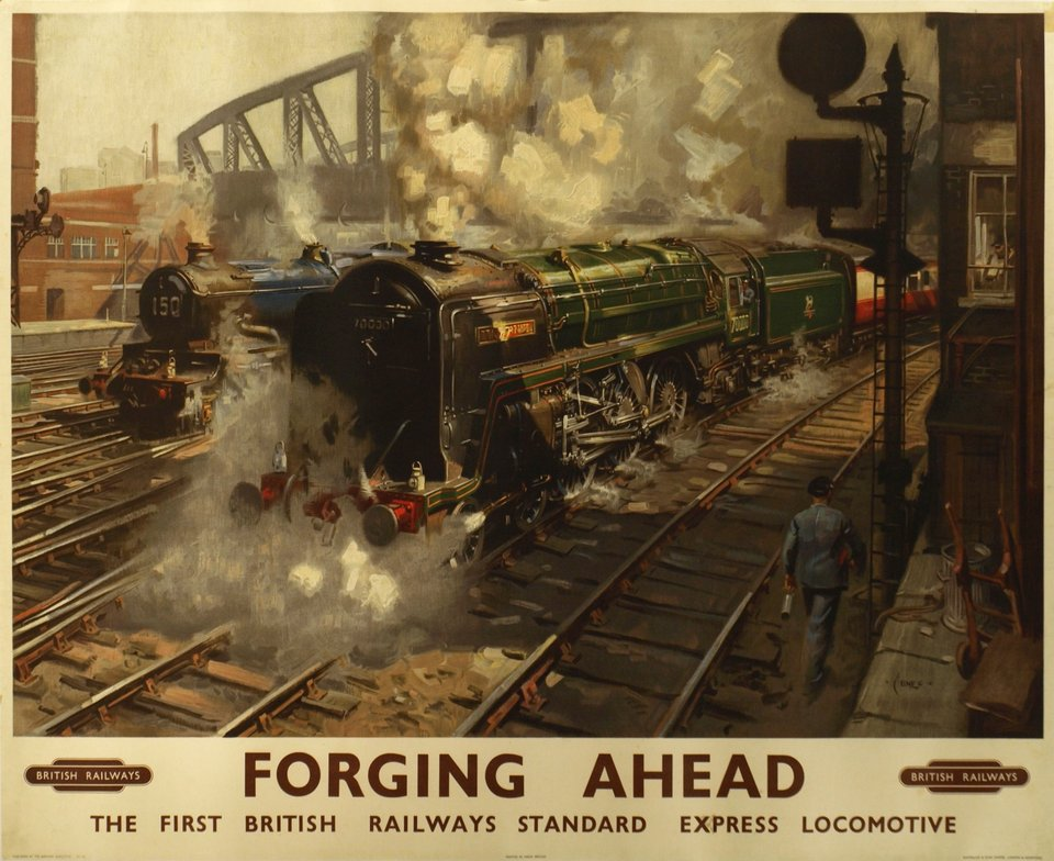 Forging Ahead, British Railways, The fisrt British Railways standard express locomotive – Affiche ancienne – Terence CUENO – 1950