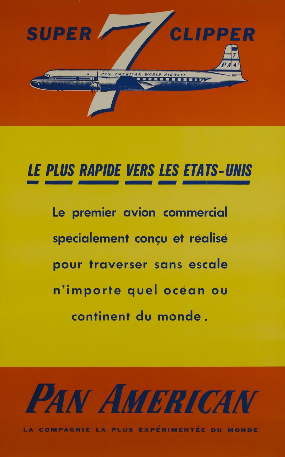 Pan American, Super Clipper 7, DC-7C – Affiche ancienne –  ANONYME – 1956