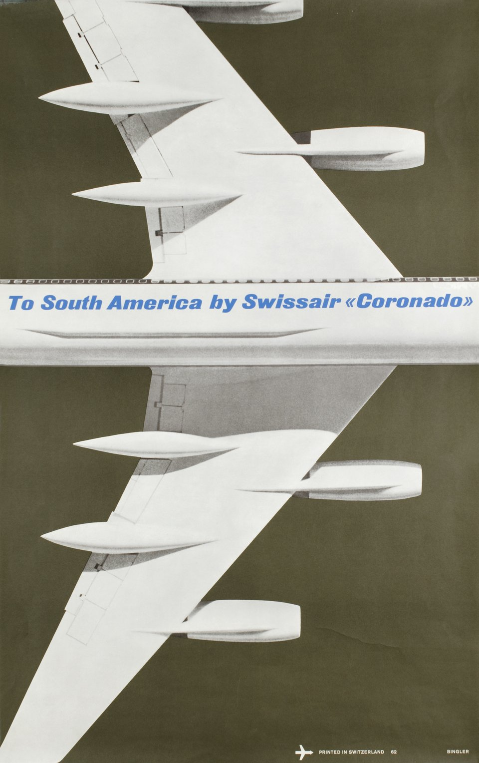 "Swissair, to South America by ""Coronado"" 990 – Affiche ancienne – Manfred BINGLER – 1962"