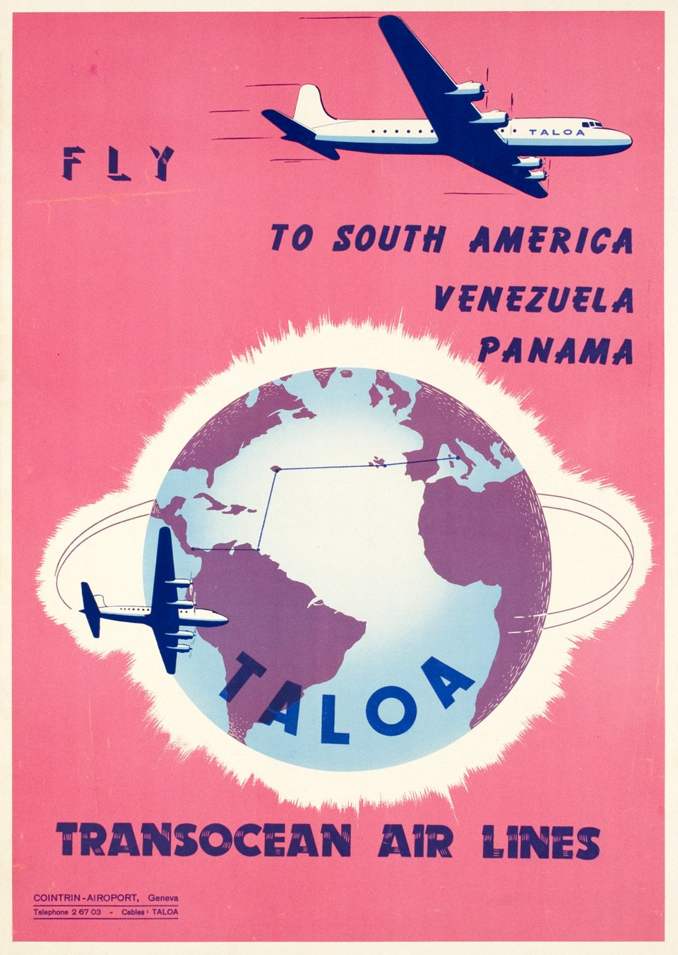 TALOA, Transocean Air Lines, fly to South America, Venezuela, Panama – Affiche ancienne –  ANONYME – 1948