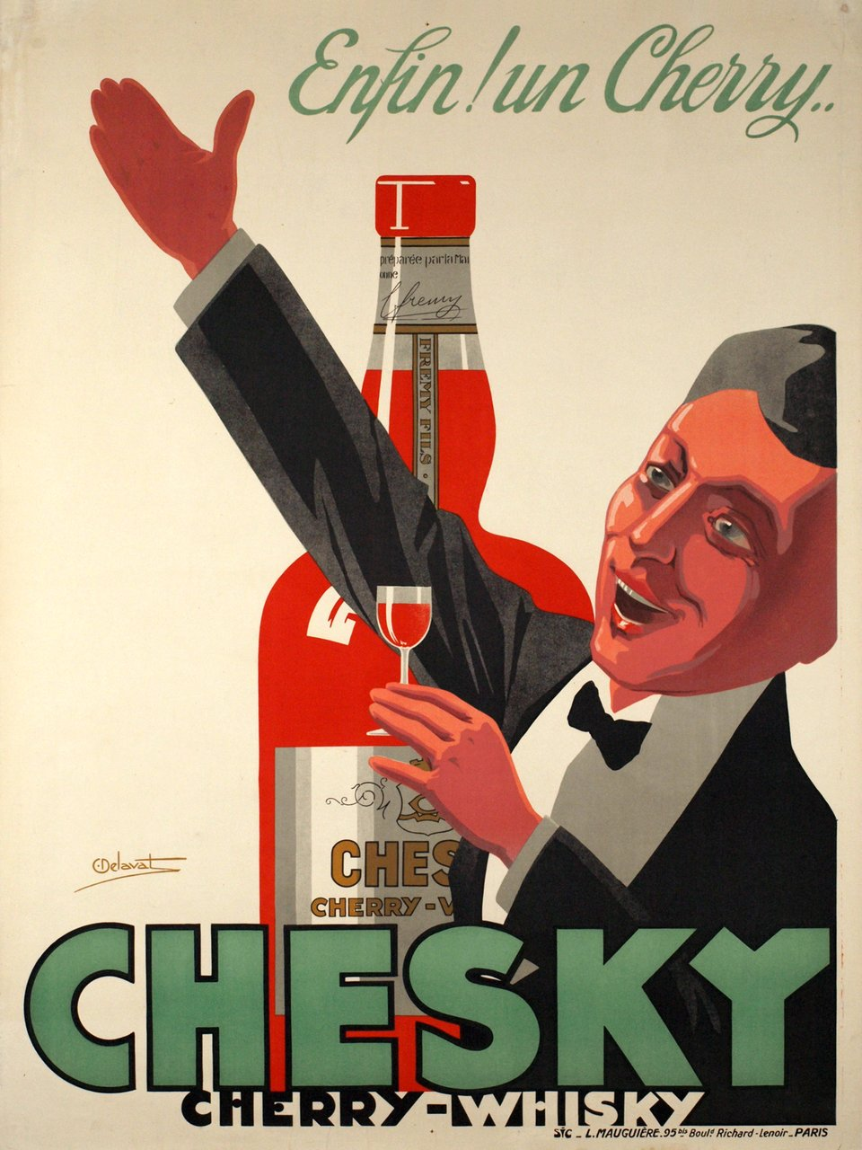 Enfin! un cherry.. Chesky, cherry-whisky – Affiche ancienne – Charles DELAVAT – 1935
