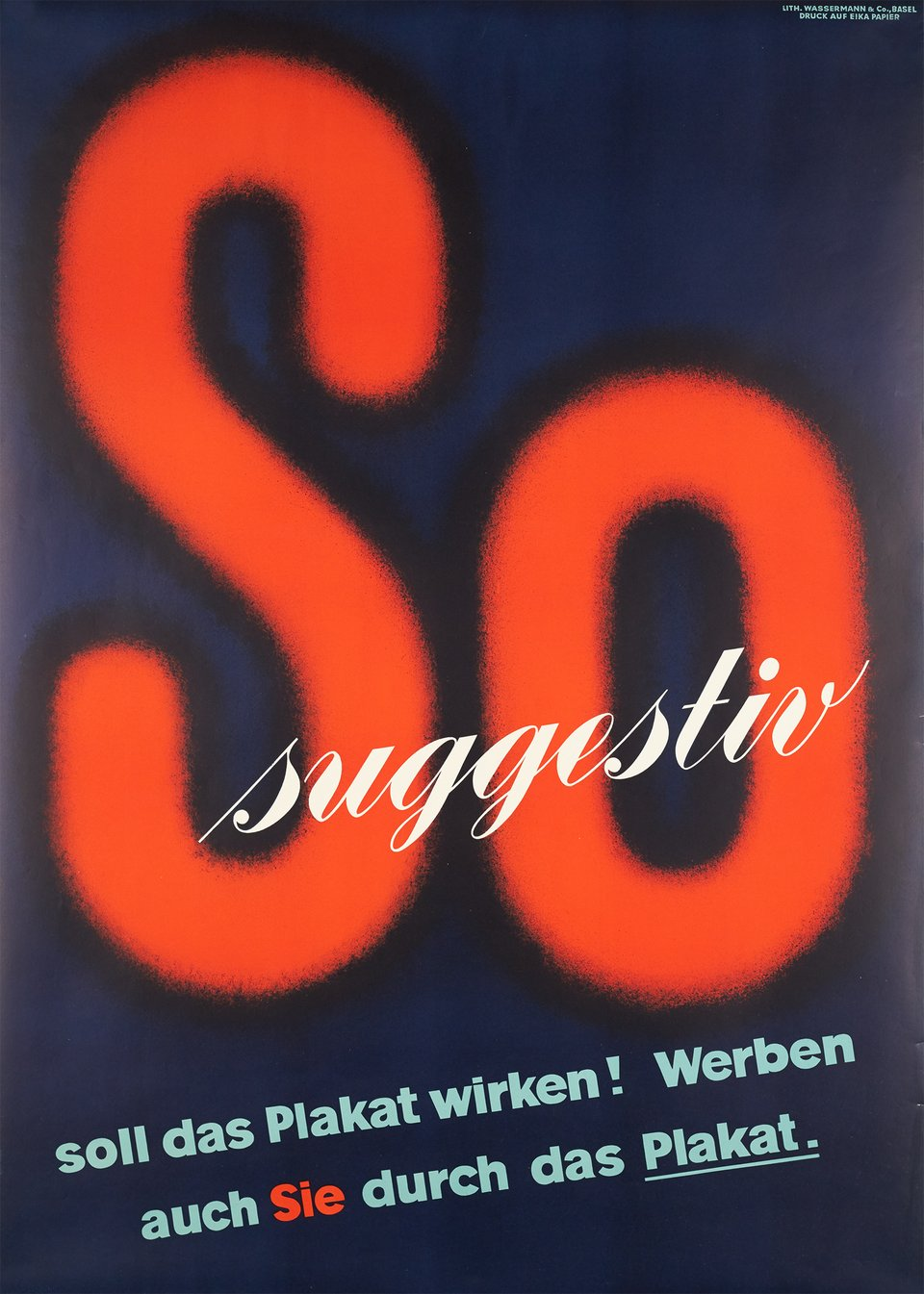 So Suggestiv, soll das Plakat wirken ! – Vintage poster – ANONYMOUS – 1950