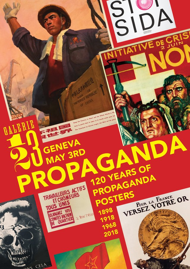 Propaganda - 120 years of propaganda posters