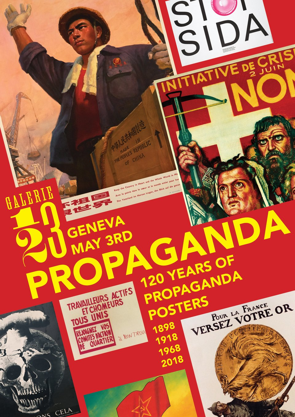 Propaganda - 120 years of propaganda posters – Vintage poster – Tim FISCHER – 2018