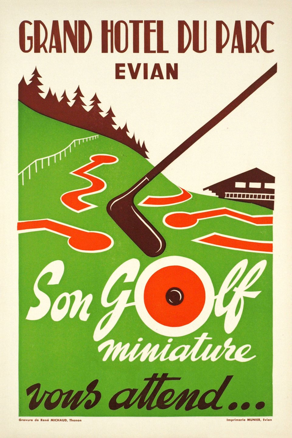 Evian, Grand Hôtel du Parc Evian, son golf miniature vous attend – Affiche ancienne – René MICHAUD – 1952