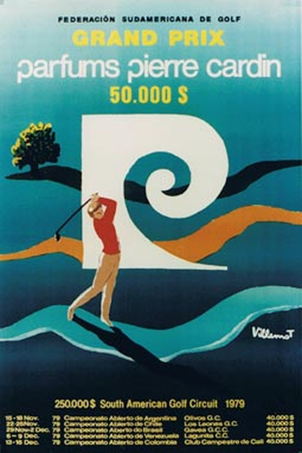 South American Golf Circuit, Grand prix Pierre Cardin – Affiche ancienne – Bernard VILLEMOT – 1979
