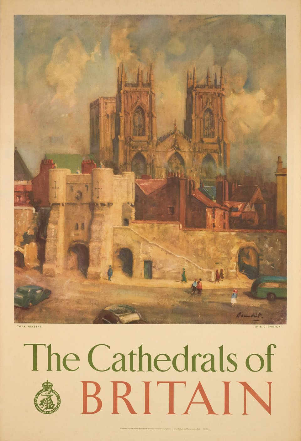 The Cathedrals of Britain, British Travel and Holidays Association – Affiche ancienne – R. G. BRUNDRIT – 1950
